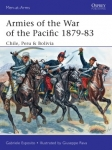 OSPREY MAA504 MEN AT ARMS: ARMIES OF THE WAR OF THE PACIFIC 1879-83 CHILE, PERU & BOLIVIA